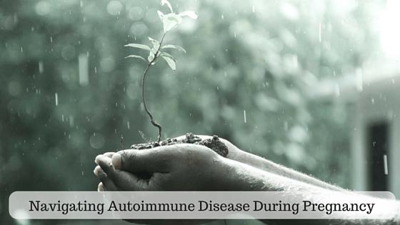 Autoimmune Disease Pregnancy Postpartum